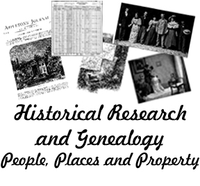 Historical Research and Genealogy - People, Places and Property
